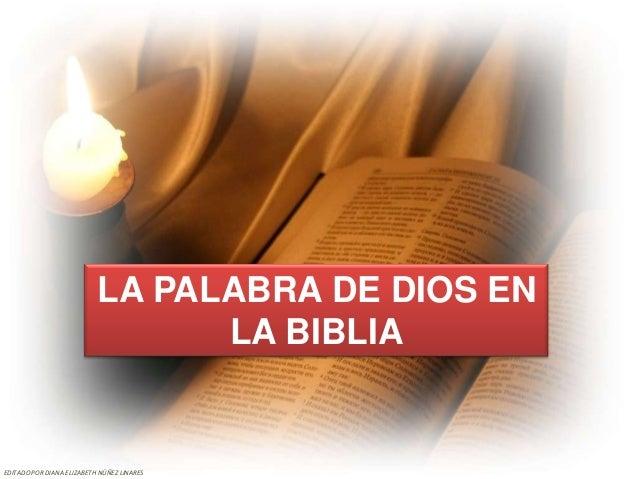 LA PALABRA DE DIOS EN                                 LA BIBLIAEDITADO POR DIANA ELIZABETH NÚÑEZ LINARES