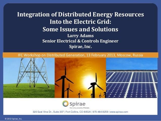 © 2013 Spirae, Inc. 320 East Vine Dr., Suite 307 | Fort Collins, CO 80524 | 970-484-8259 | www.spirae.com Integration of D...