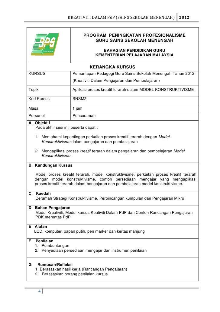 KREATIVITI DALAM PdP (SAINS SEKOLAH MENENGAH) 2012                                PROGRAM PENINGKATAN PROFESIONALISME     ...