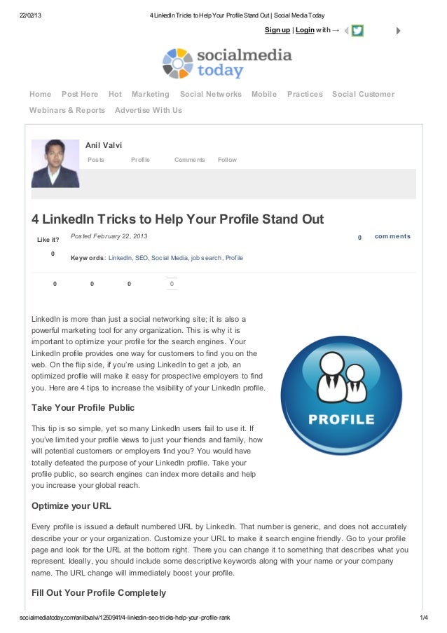 22/02/13 4 LinkedIn Tricks to Help Your Profile Stand Out | Social Media Todaysocialmediatoday.com/anilbvalvi/1250941/4-li...