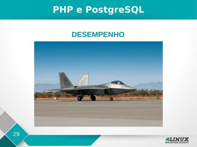 29 PHP e PostgreSQL DESEMPENHO