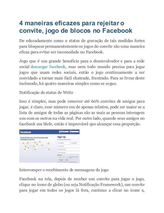 4 maneiras eficazes para rejeitar o convite, jogo de blocos no Facebook De educadamente como o status de gravação de tais ...