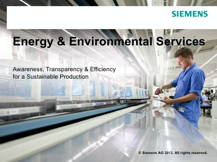 Energy & Environmental ServicesAwareness, Transparency & Efficiencyfor a Sustainable Production                           ...