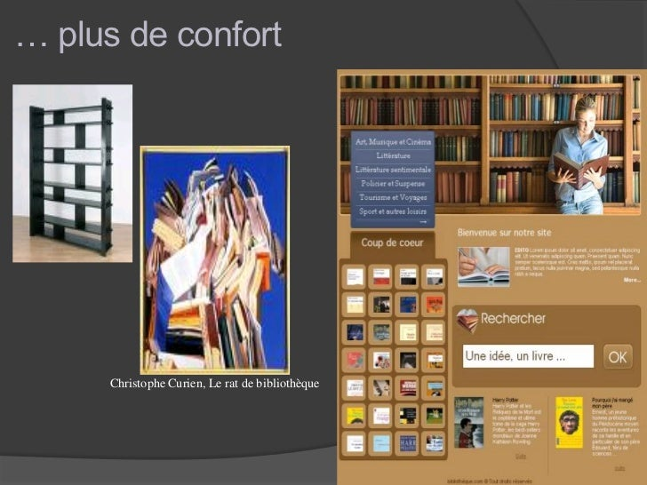 … plus de confort      Christophe Curien, Le rat de bibliothèque