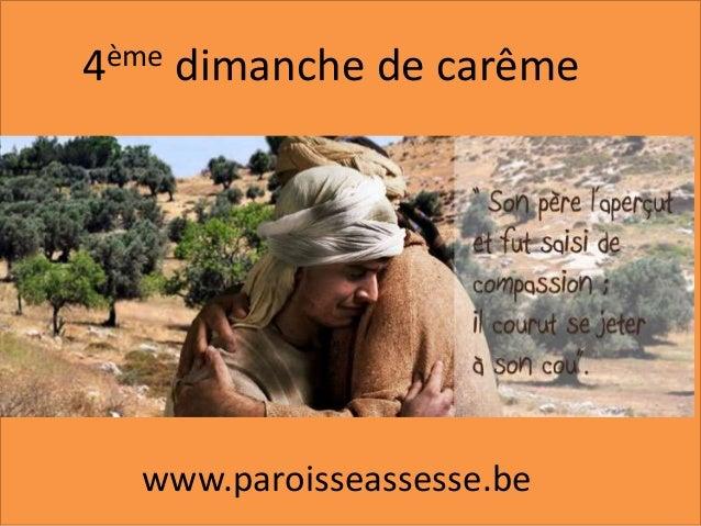 4ème dimanche de carême www.paroisseassesse.be