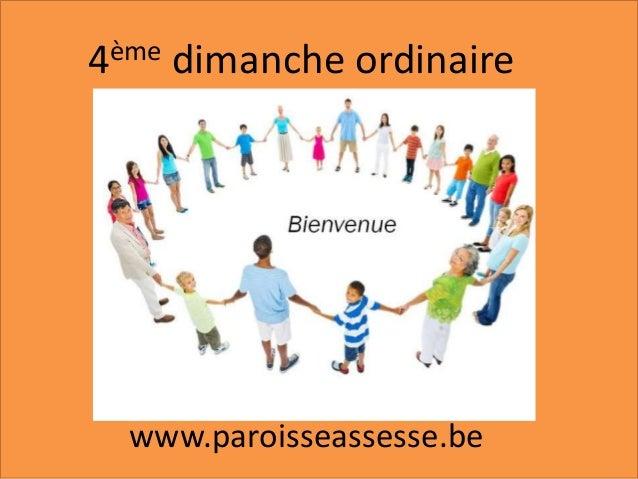 4ème dimanche ordinaire www.paroisseassesse.be