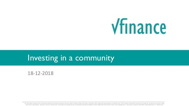 18-12-2018 Investing in a community The information contained in this promotional material is for illustration purposes on...