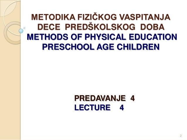 4 metodika fizickog vaspitanja dece predskolskog doba Slide 2