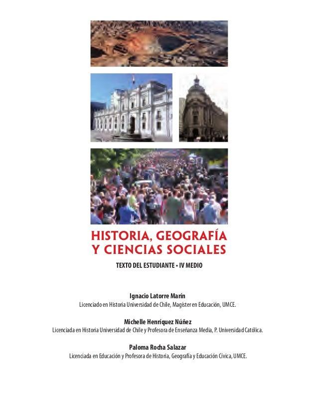 Ignacio Latorre Marín Licenciado en Historia Universidad de Chile, Magíster en Educación, UMCE. Michelle Henríquez Núñez L...