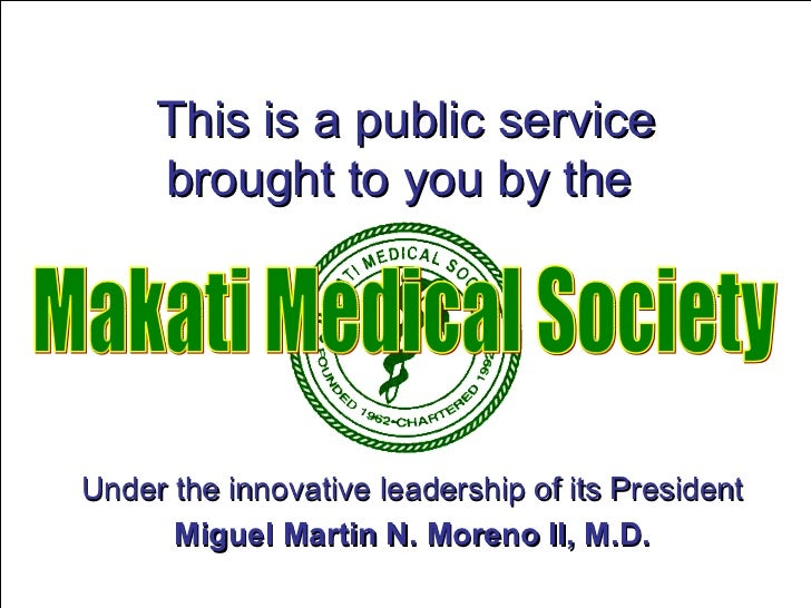 This is a public service brought to you by the   Under the innovative leadership of its President Miguel Martin N. Moreno ...
