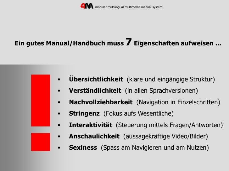 modular multilingual multimedia manual system     Ein gutes Manual/Handbuch muss 7 Eigenschaften aufweisen ...            ...