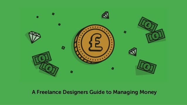 A Freelance Designers Guide to Managing Money