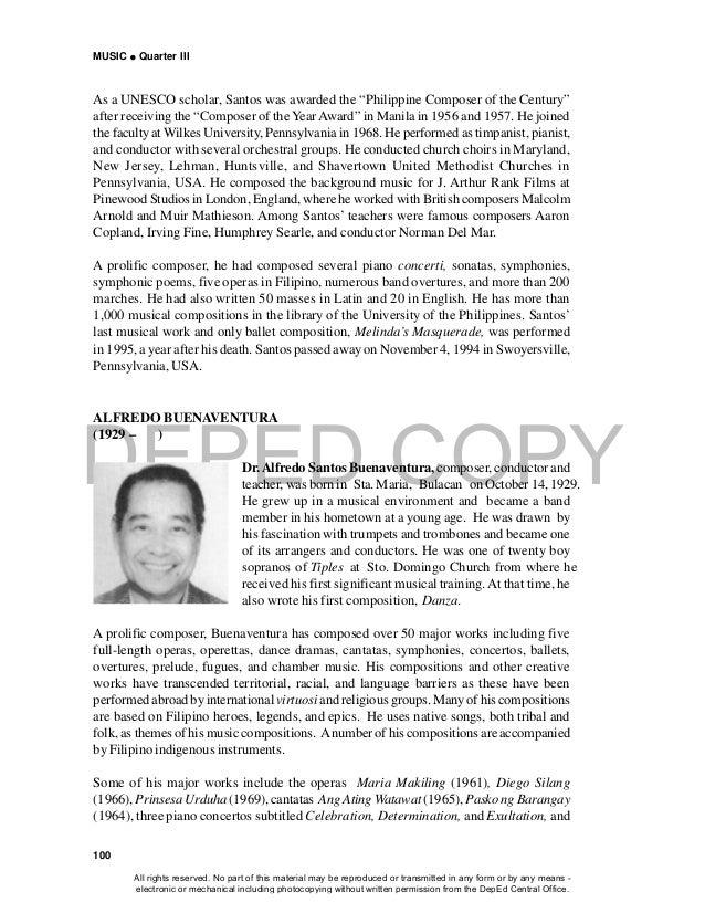 DEPED COPY MUSIC  Quarter III 100 ALFREDO BUENAVENTURA (1929 – ) Dr.Alfredo Santos Buenaventura, composer, conductor and ...