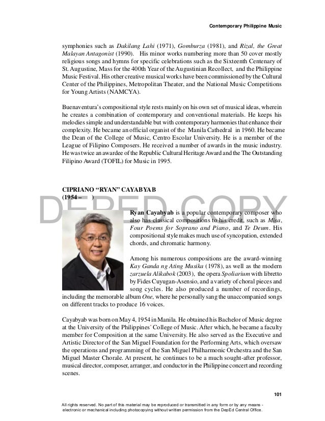 "DEPED COPY Contemporary Philippine Music 101 CIPRIANO ""RYAN"" CAYABYAB (1954 – ) Ryan Cayabyab is a popular contemporary co..."