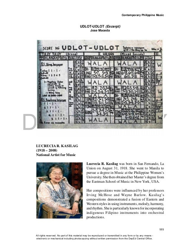 DEPED COPY Contemporary Philippine Music 111 UDLOT-UDLOT (Excerpt) Jose Maceda LUCRECIA R. KASILAG (1918 – 2008) National ...
