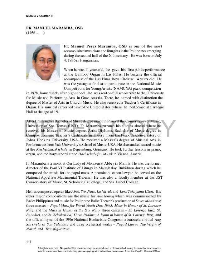 DEPED COPY MUSIC  Quarter III 114 FR. MANUEL MARAMBA, OSB (1936 – ) Fr. Manuel Perez Maramba, OSB is one of the most acco...