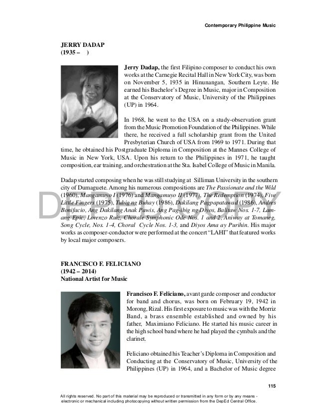 DEPED COPY Contemporary Philippine Music 115 JERRY DADAP (1935 – ) Jerry Dadap, the first Filipino composer to conduct his...