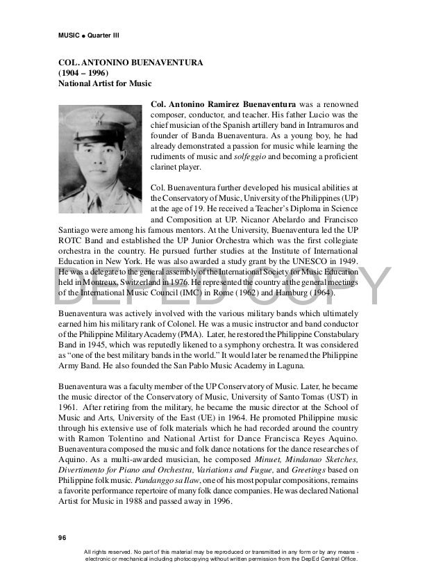 DEPED COPY MUSIC  Quarter III 96 COL. ANTONINO BUENAVENTURA (1904 – 1996) National Artist for Music Col. Antonino Ramirez...