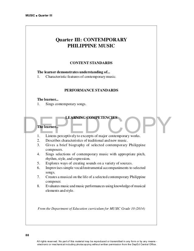 DEPED COPY MUSIC  Quarter III 88 Quarter III: CONTEMPORARY PHILIPPINE MUSIC CONTENT STANDARDS The learner demonstrates un...