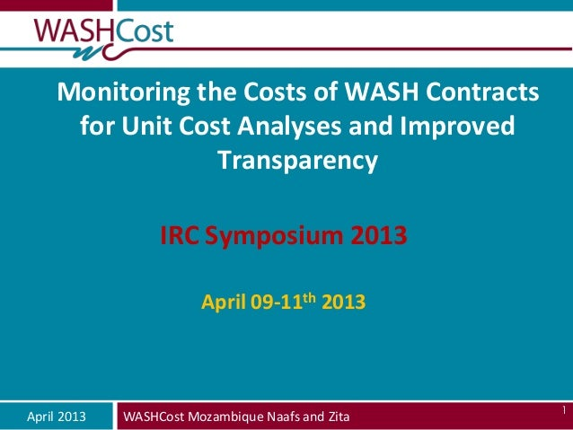 Monitoring the Costs of WASH Contracts     for Unit Cost Analyses and Improved                 Transparency               ...