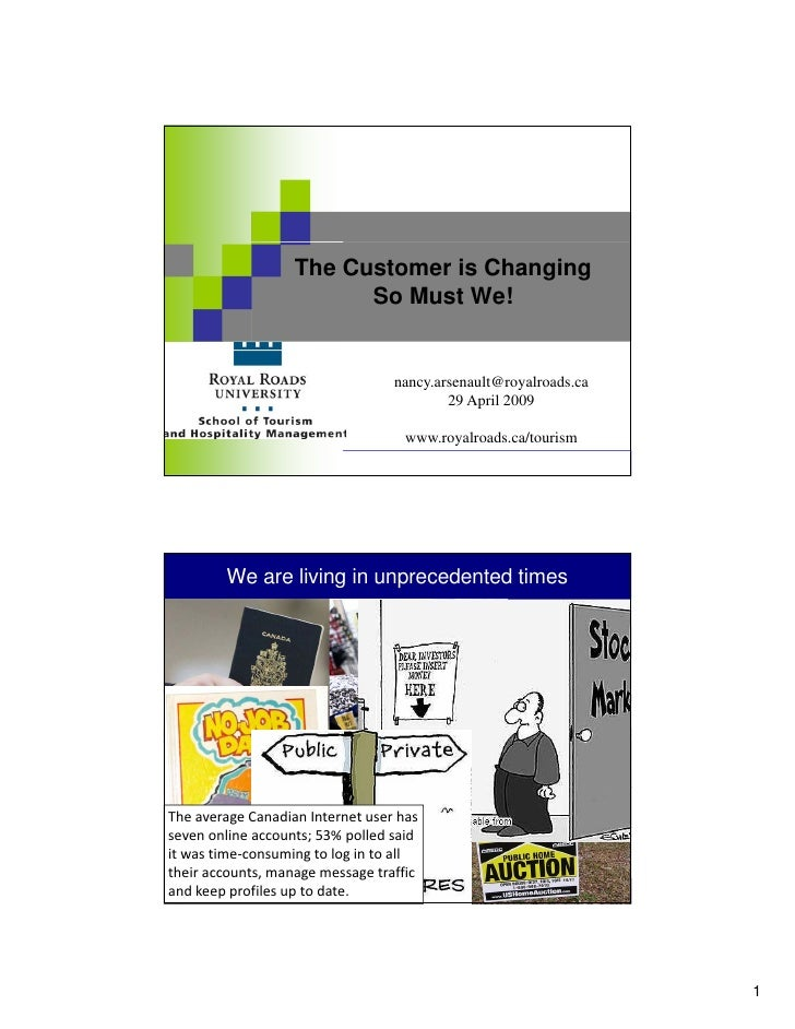 The Customer is Changing                             So Must We!                                           nancy.arsenault...