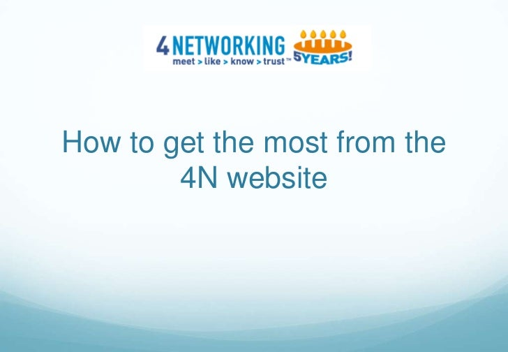 How to get the most from the4N website<br />