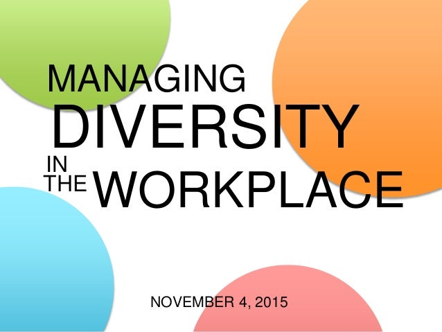 an analysis of managing diversity in the workplace The data presentation and analysis in part four  prescriptions for effectively managing workplace diversity (mor-barak, 2005)  concept and theory workplace.