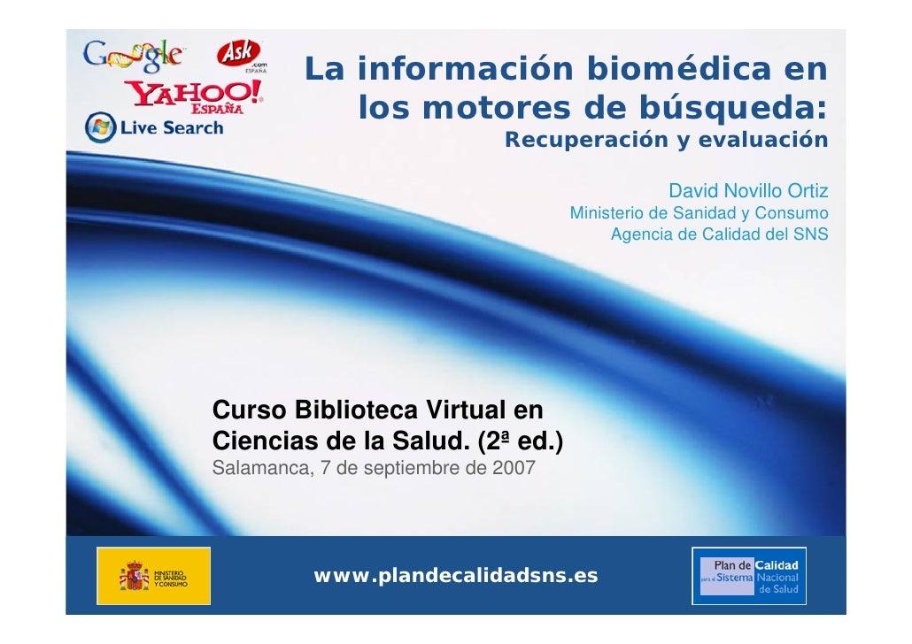 La información biomédica en             los motores de búsqueda:                               Recuperación y evaluación  ...