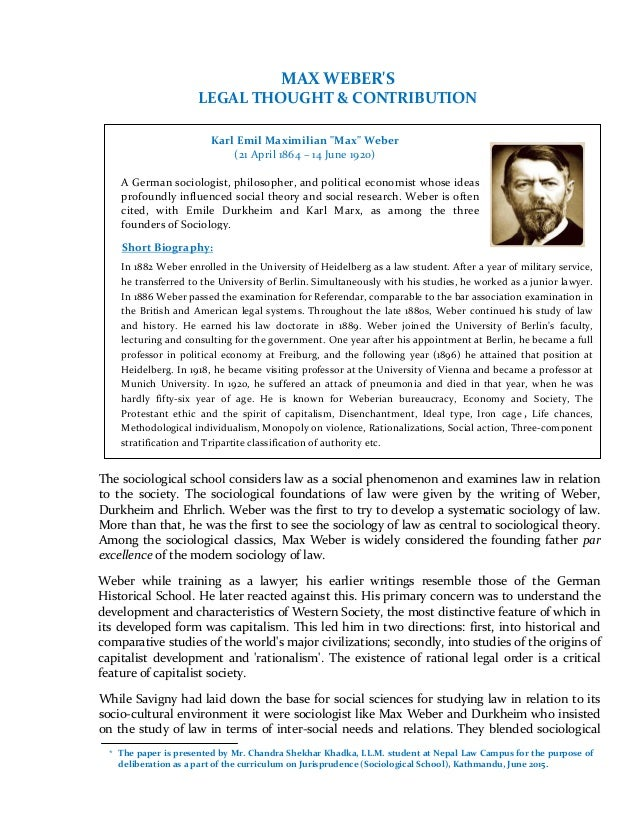 max weber s legal thought contribution max weber s legal thought contribution 1 the sociological school considers