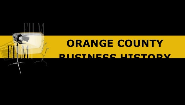 Orange County Business History, Part 4, Film Locations. International Master Programs. Teaching Certificate Virginia. Aadvantage Miles Credit Card. Mortgages Unlimited Liberal Ks. Christian Schools In Fayetteville Nc. Rheumatoid Arthritis Fact Sheet. Health Insurance Cooperatives. What Is An Infile Credit Report