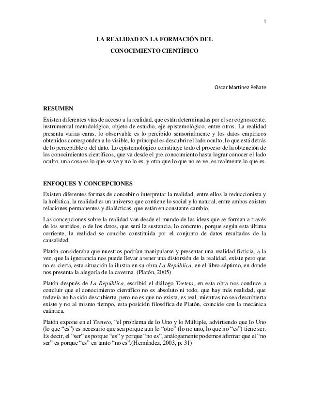 1  LA REALIDAD EN LA FORMACIÓN DEL  CONOCIMIENTO CIENTÍFICO  Oscar Martínez Peñate  RESUMEN  Existen diferentes vías de ac...