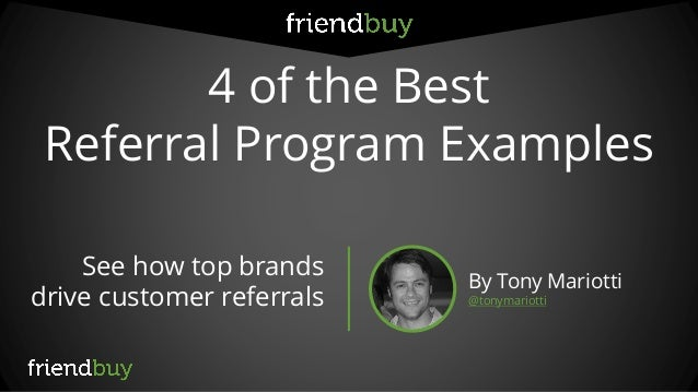 4 of the best customer referral program examples