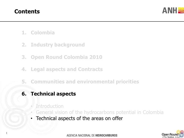 Contents<br />Colombia<br />Industry background<br />Open Round Colombia 2010<br />Legal aspects and Contracts<br />Commun...