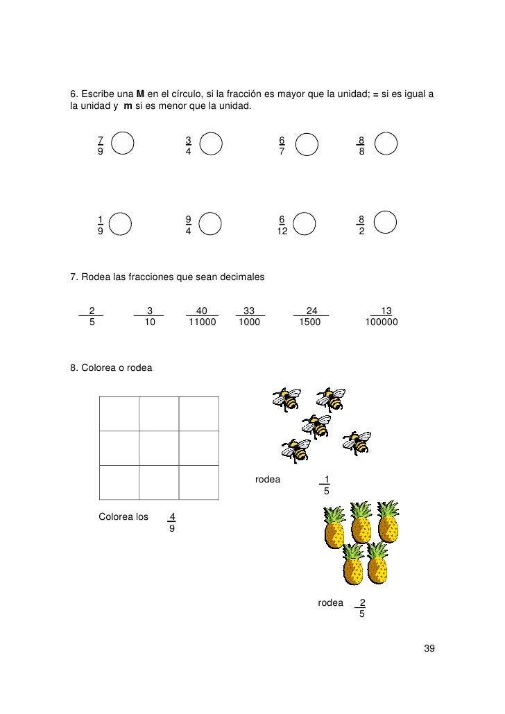 RECUERDO QUE:       Una décima es cada una de las diez partes iguales en que se divide la       unidad.               Frac...