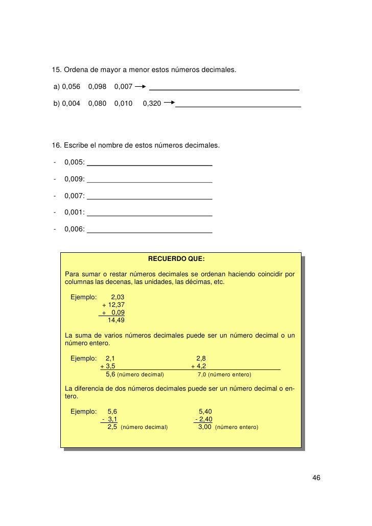 17. Escribe debajo de cada número las milésimas que faltan. a) Para valer una unidad     0,500        0,750           0,25...