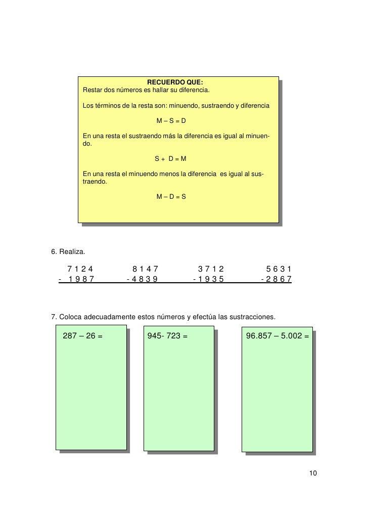 8. Colorea la cuadricula de la resta que no pueda realizarse.            24 – 12           389 – 398          768 - 8679. ...