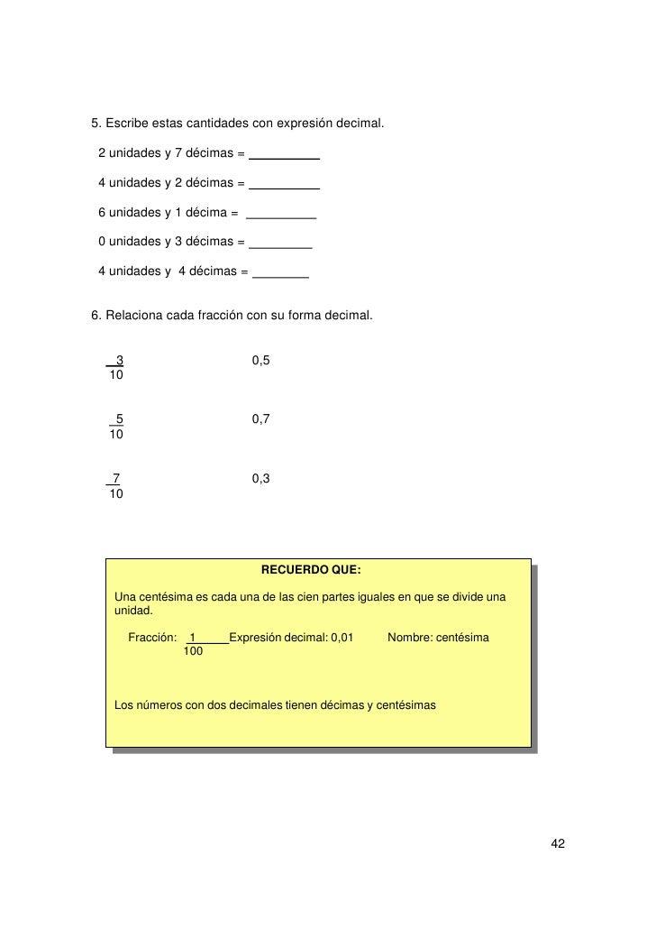 7. Ordena de mayor a menor.            0,34          0,87     0,23        0,19        0,918. Expresa con numéricamente-   ...