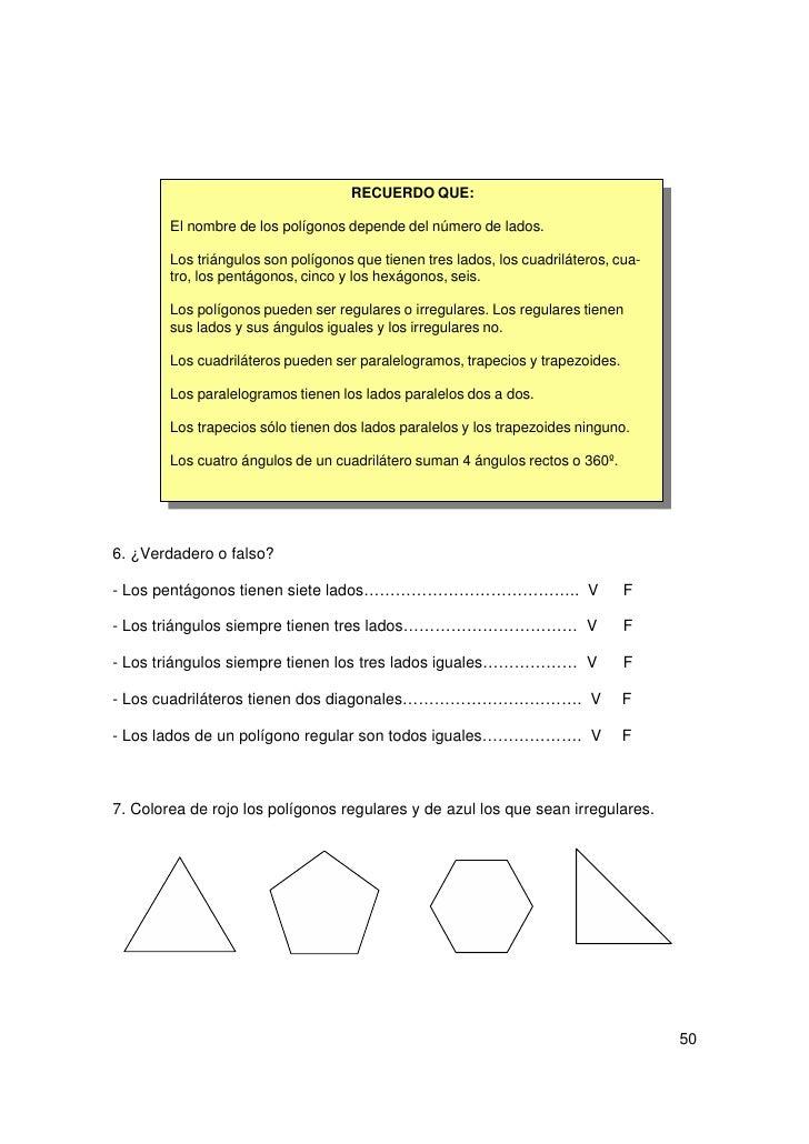 8. Escribe el nombre de cada figura.9. Halla los centímetros que mide el perímetro de cada figura.P=                 P=   ...