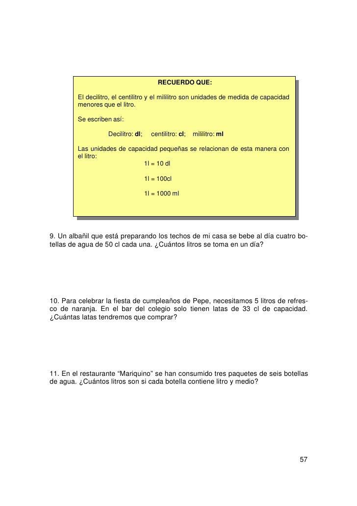 RECUERDO QUE:        La unidad de masa más utilizada es el kilogramo o kilo.        Se escribe así: kg.        La masa de ...