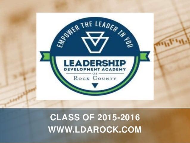 CLASS OF 2015-2016 WWW.LDAROCK.COM