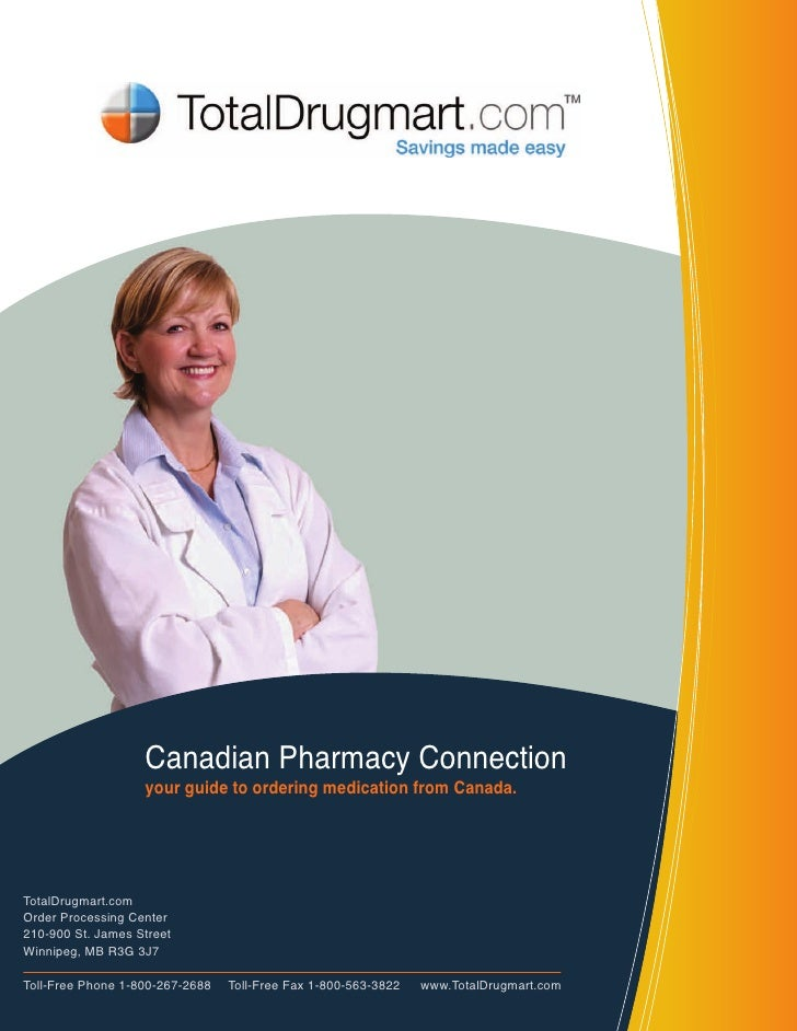 Canadian Pharmacy Connection                     your guide to ordering medication from Canada.     TotalDrugmart.com Orde...