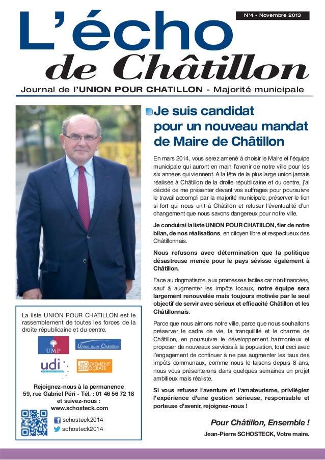L'écho  N°4 - Novembre 2013  de Châtillon  Journal de l'UNION POUR CHATILLON - Majorité municipale  Je suis candidat pour ...