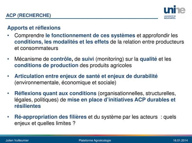 ACP (RECHERCHE)  Apports et réflexions • Comprendre le fonctionnement de ces systèmes et approfondir les conditions, les m...