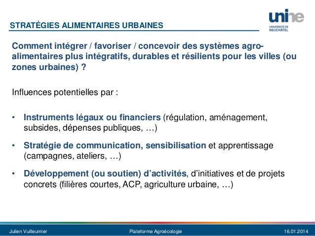STRATÉGIES ALIMENTAIRES URBAINES  Comment intégrer / favoriser / concevoir des systèmes agroalimentaires plus intégratifs,...