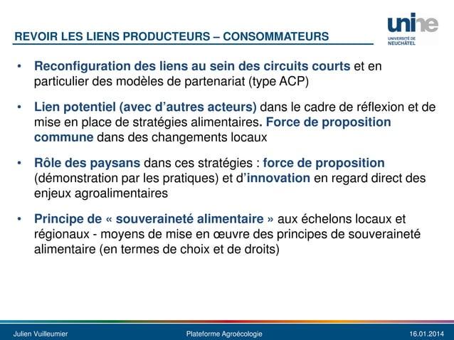 REVOIR LES LIENS PRODUCTEURS – CONSOMMATEURS  • Reconfiguration des liens au sein des circuits courts et en particulier de...