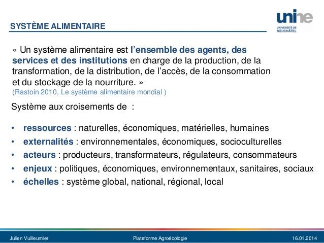SYSTÈME ALIMENTAIRE  « Un système alimentaire est l'ensemble des agents, des services et des institutions en charge de la ...