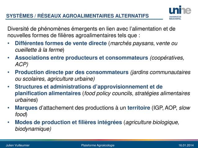 SYSTÈMES / RÉSEAUX AGROALIMENTAIRES ALTERNATIFS  Diversité de phénomènes émergents en lien avec l'alimentation et de nouve...