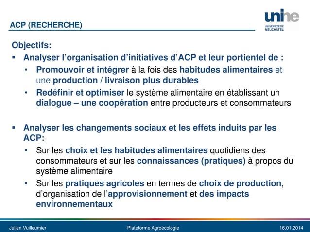ACP (RECHERCHE)  Objectifs: Analyser l'organisation d'initiatives d'ACP et leur portientel de : • Promouvoir et intégrer à...