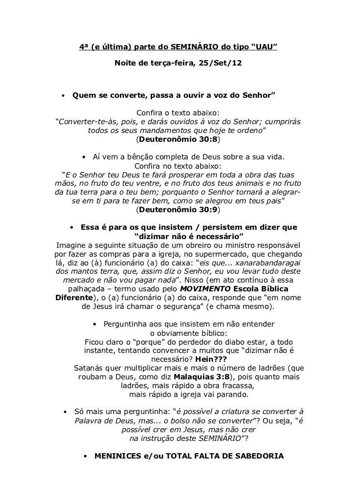 """4ª (e última) parte do SEMINÁRIO do tipo """"UAU""""                    Noite de terça-feira, 25/Set/12  •   Quem se converte, p..."""