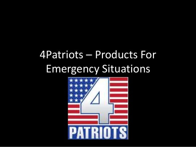 4Patriots – Products For Emergency Situations